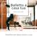 Various Artists - Balletto a casa tua - Resta a casa e balla, pianoforte per danza classica a casa