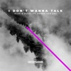 I Don t Wanna Talk feat Amber Van Day Single