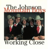 The Johnson Mountain Boys - Tomorrow I'll Be Gone