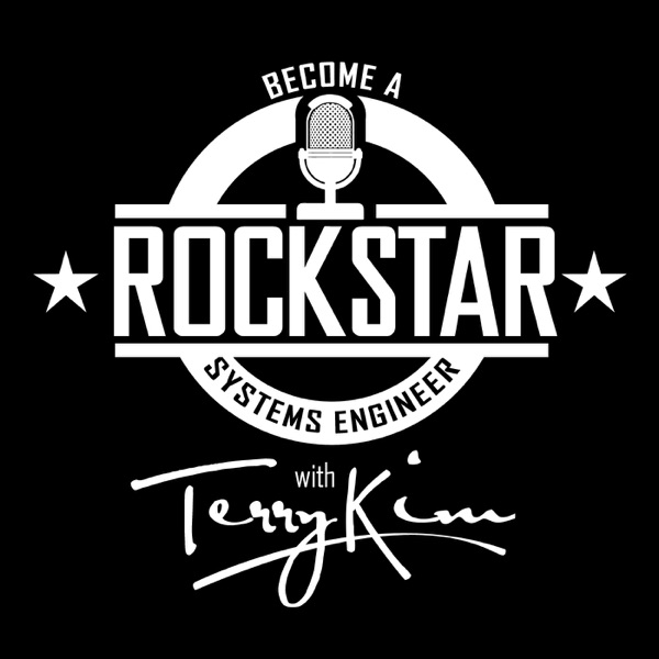 Become a Rockstar Systems Engineer with Terry Kim