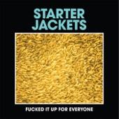Starter Jackets - Way Around It