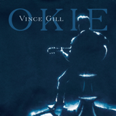 Vince Gill - Okie  artwork