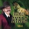 Ramón Ayala, Vol. 4