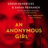 Greer Hendricks & Sarah Pekkanen - An Anonymous Girl  artwork