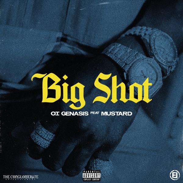Big Shot (feat. Mustard) - Single