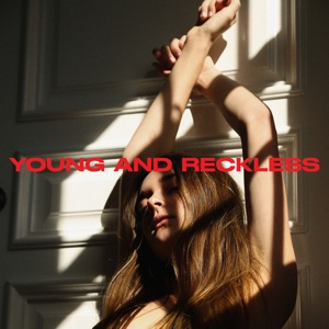 Charlotte Lawrence - Young and Reckless