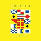 Coastal Elite - Let 'Em In
