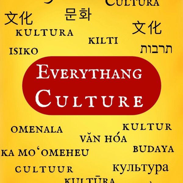 Everythang Culture Podcast