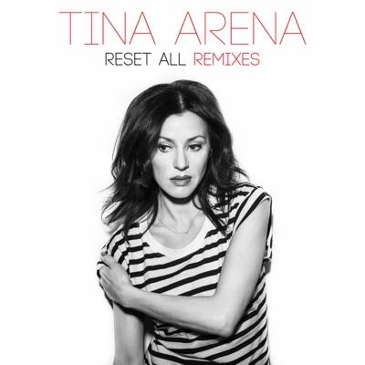 Reset All: Remixes (Remix) - Single - Tina Arena
