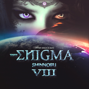 Shinnobu - The Enigma VIII (What Once It Was)