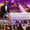 Pastor Darren Farmer, Sr. - Pastor Darren Farmer Presents the Upper Room Apostolic Church Experience, Vol. 1  artwork