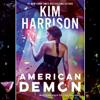 Kim Harrison - American Demon (Unabridged)  artwork