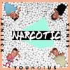 YOUNOTUS, Janieck & Senex - Narcotic  artwork