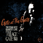 When the Sun Comes Out (Live at The Village Gate, 1961) - Stan Getz Quartet