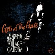 Getz at the Gate (Live) - Stan Getz Quartet - Stan Getz Quartet