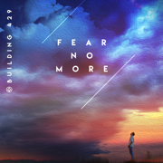 Fear No More - Building 429 - Building 429