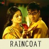 Raincoat - Single