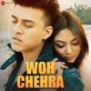 Wo Chehra
