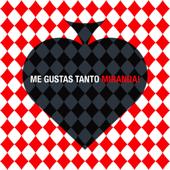Me Gustas Tanto - Miranda!