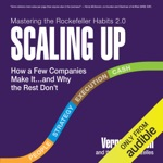Scaling Up: How a Few Companies Make It...and Why the Rest Don