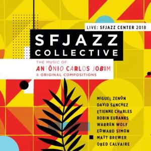 Music of Antônio Carlos Jobim & Original Compositions: Sfjazz Center 2018 (Live)