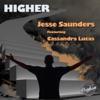 Higher (Remixes) [feat. Cassandra Lucas]