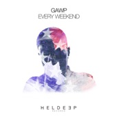 GAWP - Every Weekend