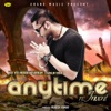 Any Time Re Invent feat Raja Sidhu Single