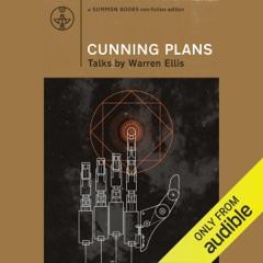 Cunning Plans: Talks by Warren Ellis (Unabridged)