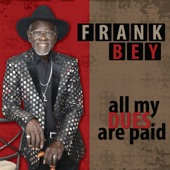 Frank Bey - One of These Days