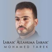 Labaik Allahuma Labaik - Mohamed Tarek - Mohamed Tarek