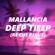 Deep Tieep (Re Cue Remix) - Mallancia