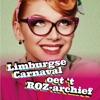 Limburgse Carnaval Oet 't ROZ-Archief (Live)