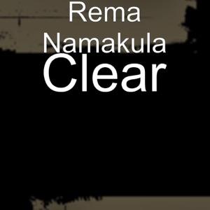 Rema - Clear