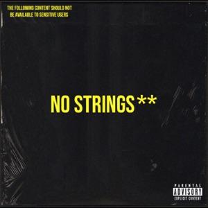 No Strings (feat. Yuang & Vegasxcesar) - Single