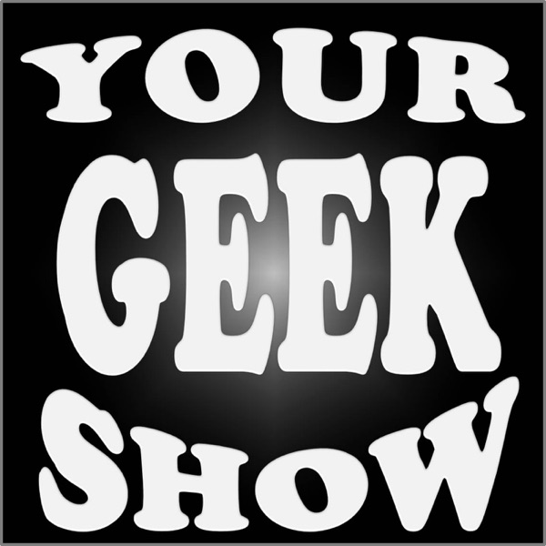 Your Geek Show