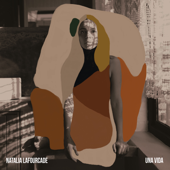 Una Vida - Natalia Lafourcade