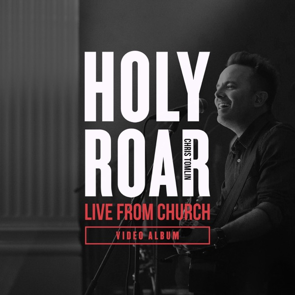 Holy Roar: Live from Church (Video Album)