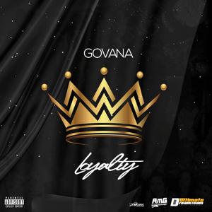 Govana - Loyalty