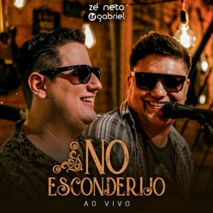 Zé Neto e Gabriel - No Esconderijo (Ao Vivo) - EP