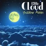 Little Cloud - Yellow Moon