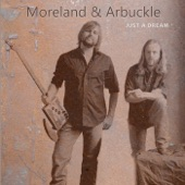 Moreland & Arbuckle - Travel Every Mile