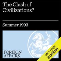 Samuel P. Huntington - The Clash of Civilizations? (Unabridged) artwork