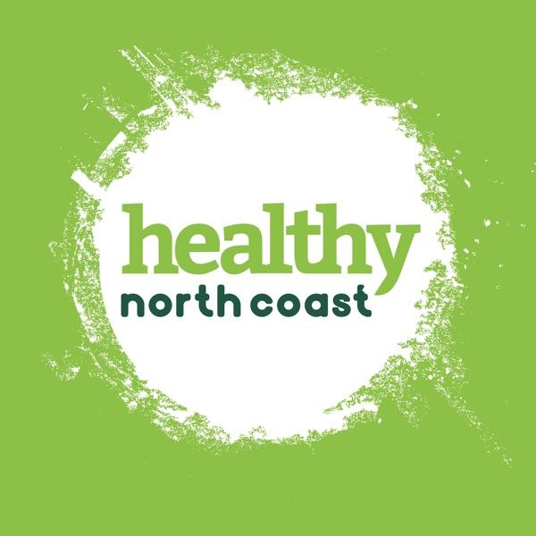 Healthy North Coast - Healthy Bites Podcast