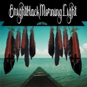 Brightblack Morning Light - Another Reclaimation