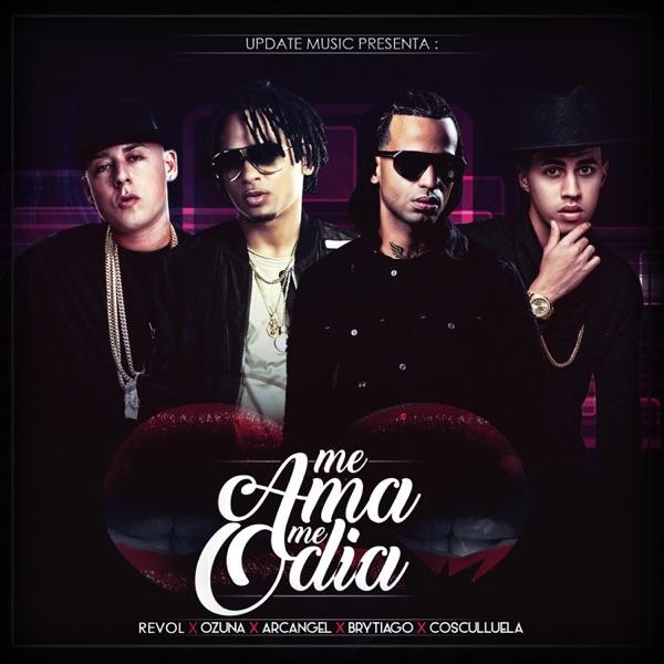 Me Ama Me Odia (feat. Arcángel & Brytiago) - Single