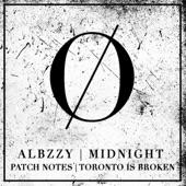 Albzzy - Foolin' Me (Toronto Is Broken Remix)