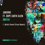 Jansons - Switch (feat. Dope Earth Alien)