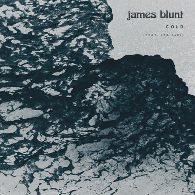 Cold (feat. Léa Paci) - Single - James Blunt