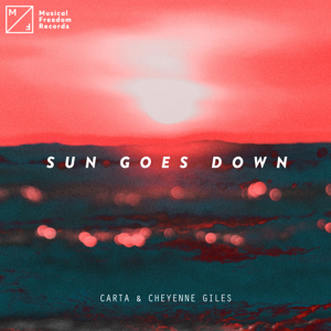 Carta & Cheyenne Giles - Sun Goes Down